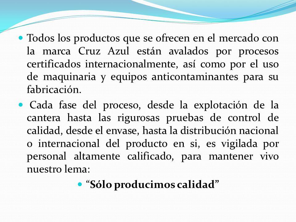 Todos los productos que se ofrecen en el mercado con la marca Cruz Azul están avalados por procesos certificados internacionalmente, así como por el uso de maquinaria y equipos anticontaminantes para su fabricación.