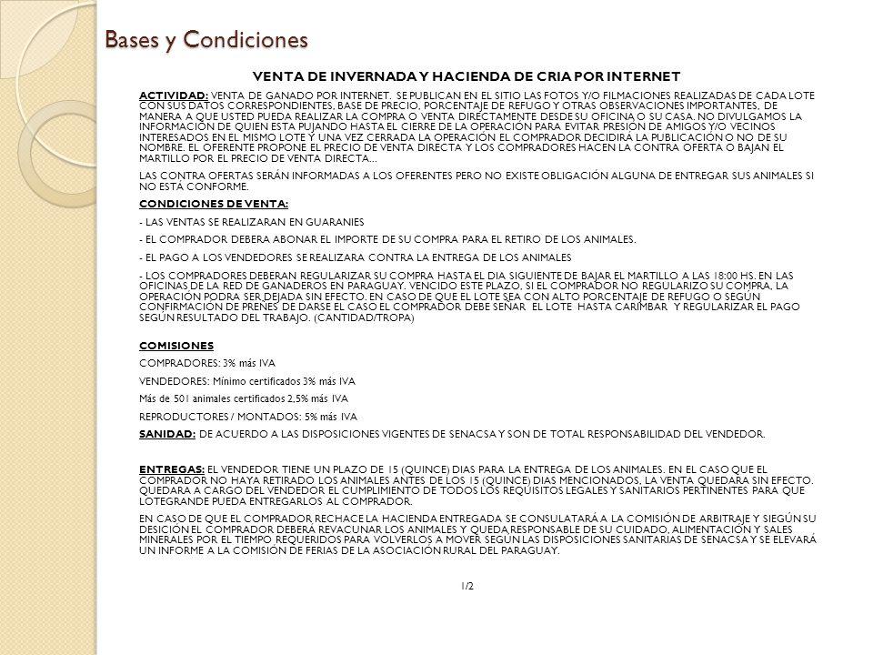 Bases y Condiciones VENTA DE INVERNADA Y HACIENDA DE CRIA POR INTERNET ACTIVIDAD: VENTA DE GANADO POR INTERNET.