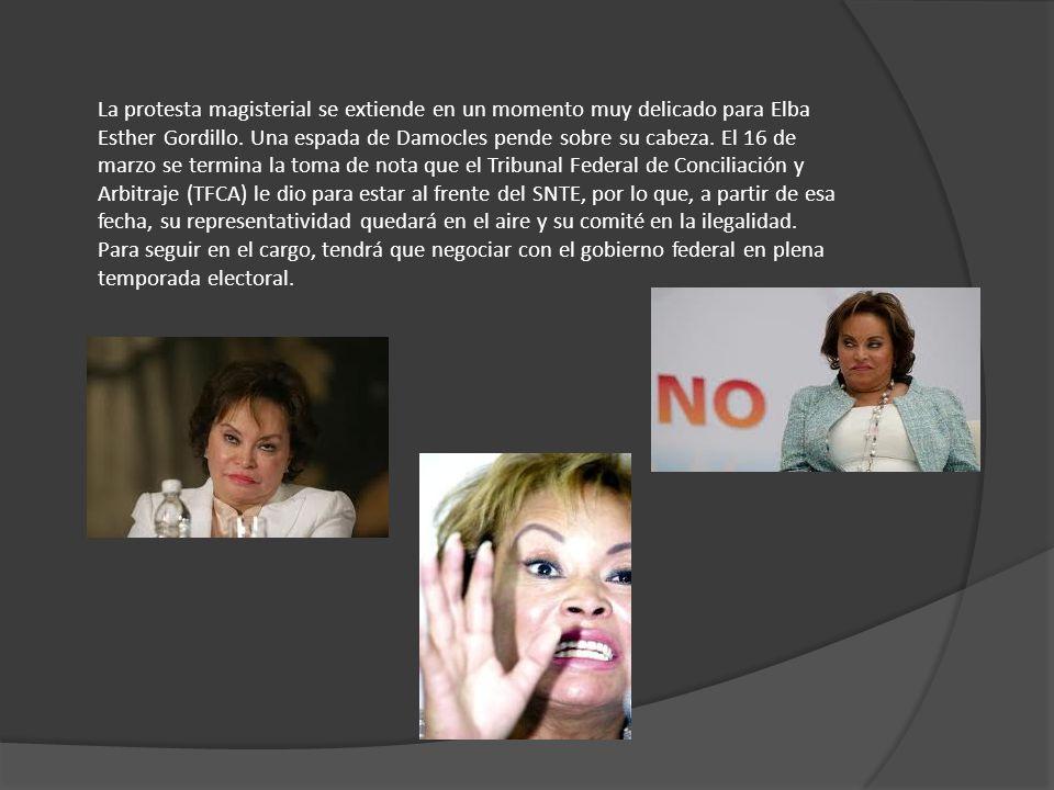 La protesta magisterial se extiende en un momento muy delicado para Elba Esther Gordillo.