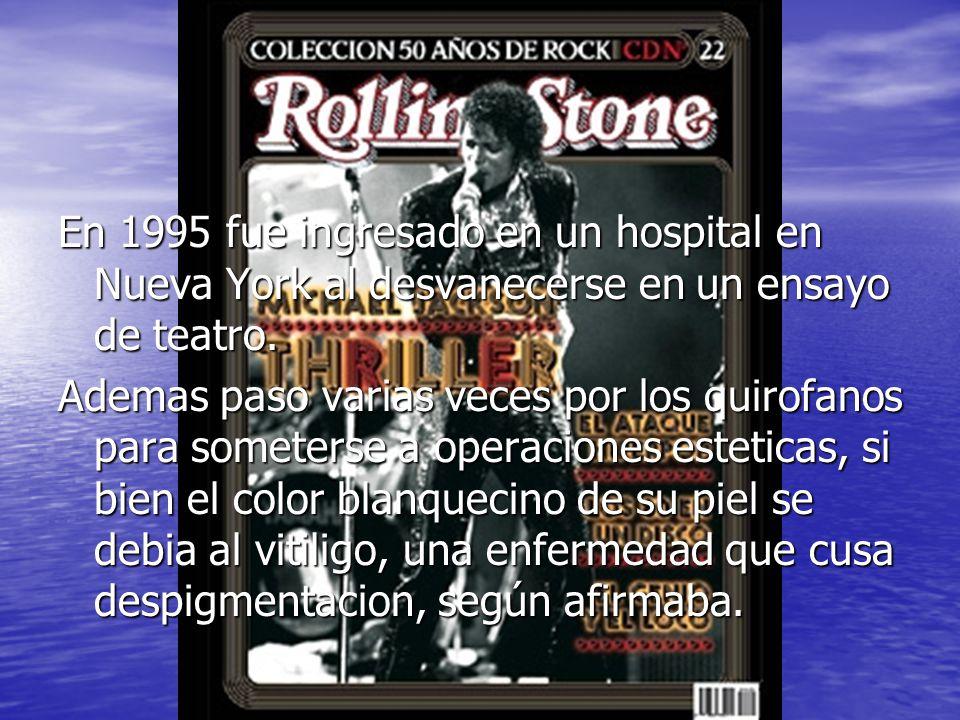 En 1995 fue ingresado en un hospital en Nueva York al desvanecerse en un ensayo de teatro.