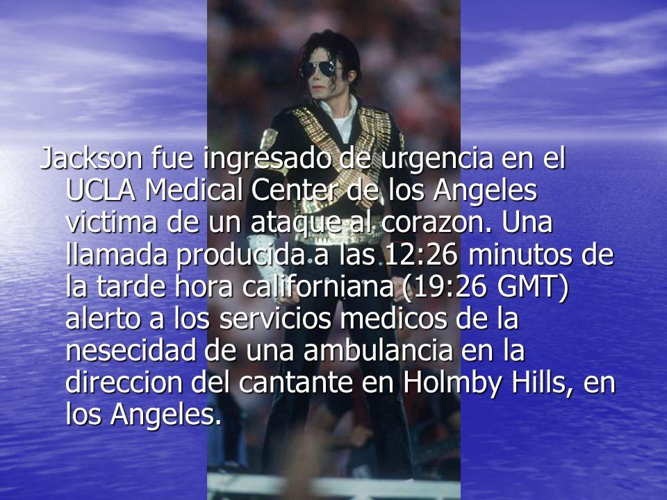 Michael Jackson fue encontrado sin pulso por los servicios paramedicos de Los Angeles, quienes rapidamente le trasladaron al hospital.