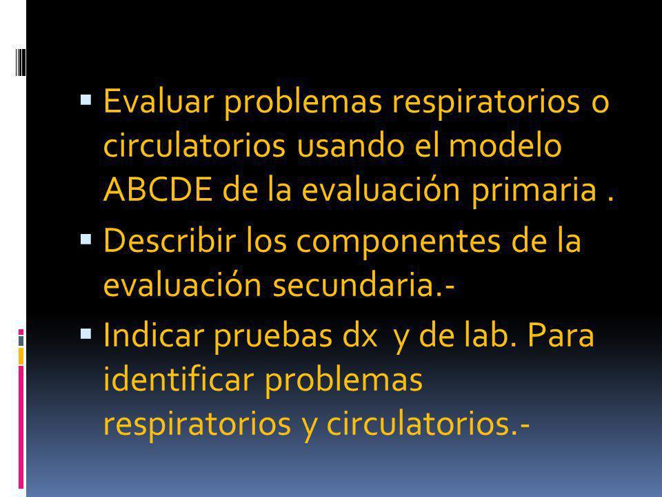 CIRCULATORIO DISTINTOS TIPOS DE SHOCK: Hipovolémico.- Distributivo.- Cardiogénico.- Obstructivo.-