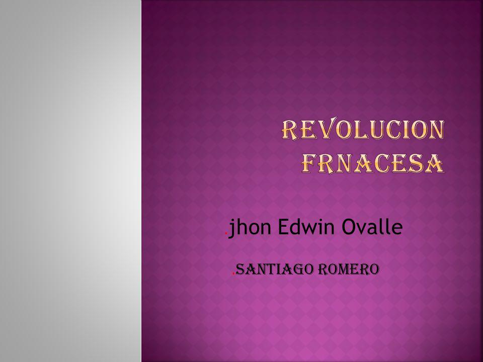. jhon Edwin Ovalle. Santiago romero