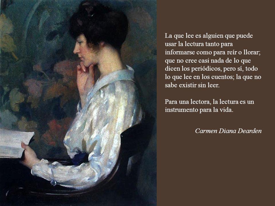 La que lee es alguien que entiende y goza con lo que lee; que puede ver el punto de vista de otro mientras lee; que descubre nuevos mundos al leer...