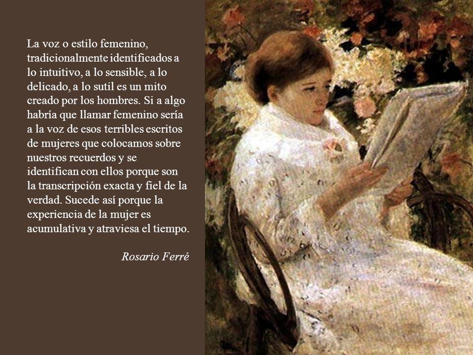 Leer un libro es reescribirlo para ti misma, llevas a la novela o a lo que sea que estés leyendo, tu experiencia del mundo, llevas tu historia y lees