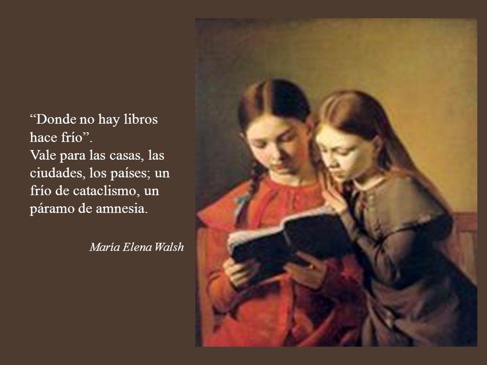 Leer y escribir son sinónimos de: –existir-. Gertrude Stein