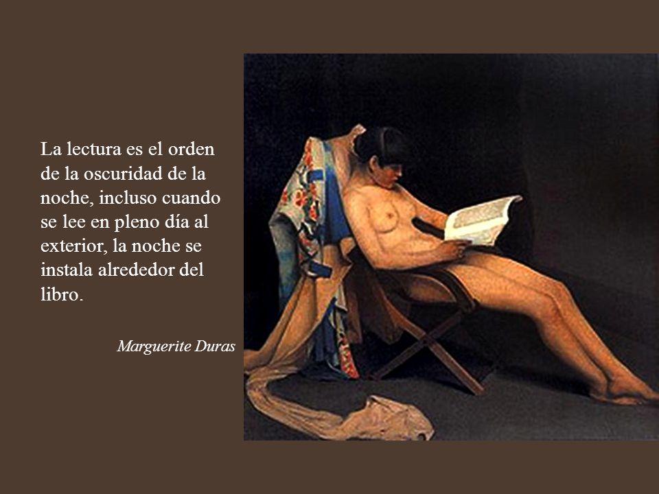 La lectura es un almácigo de ideas y de ideales políticos, sociales, económicos, religiosos...