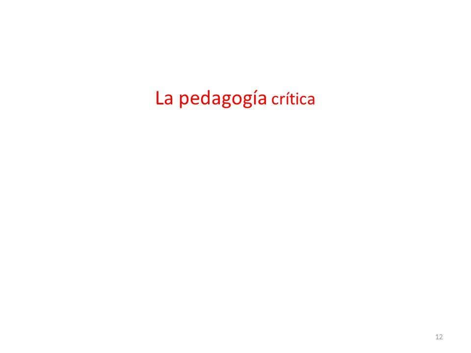 La pedagogía crítica 12