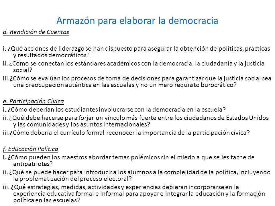 Armazón para elaborar la democracia d.Rendición de Cuentas i.