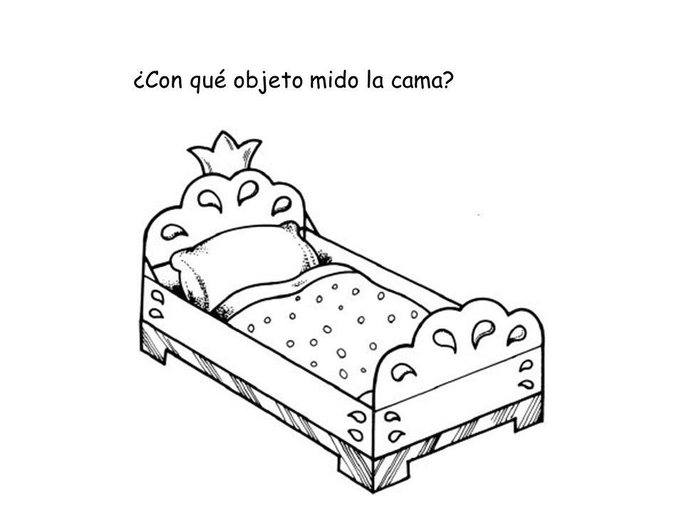 ¿Con qué objeto mido la cama?
