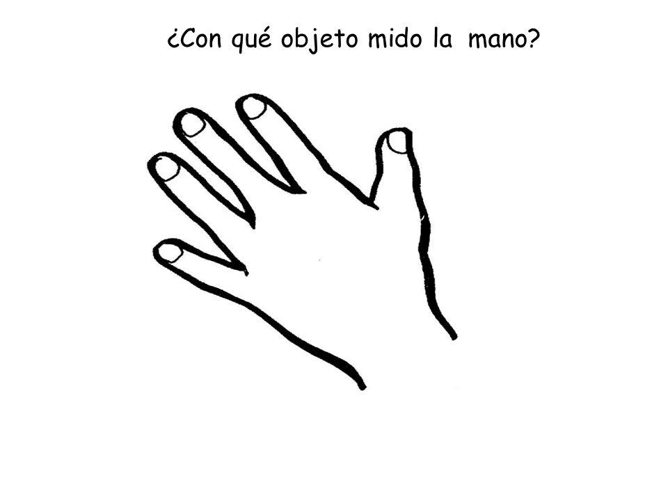 ¿Con qué objeto mido la mano?