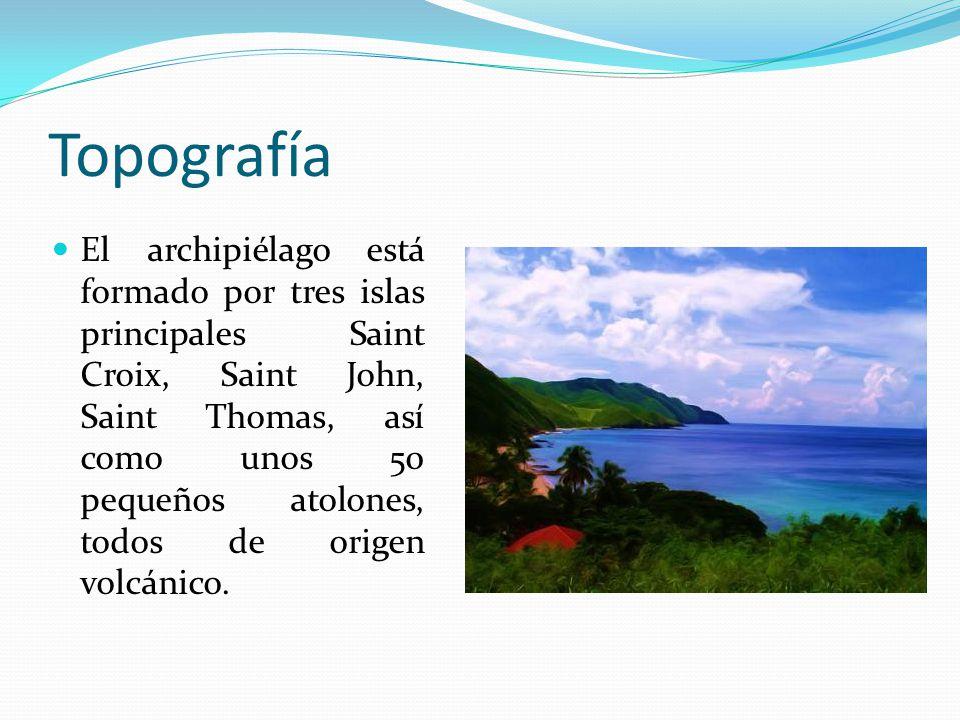 Topografía El archipiélago está formado por tres islas principales Saint Croix, Saint John, Saint Thomas, así como unos 50 pequeños atolones, todos de origen volcánico.