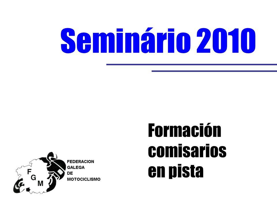 Formación comisarios en pista Seminário 2010