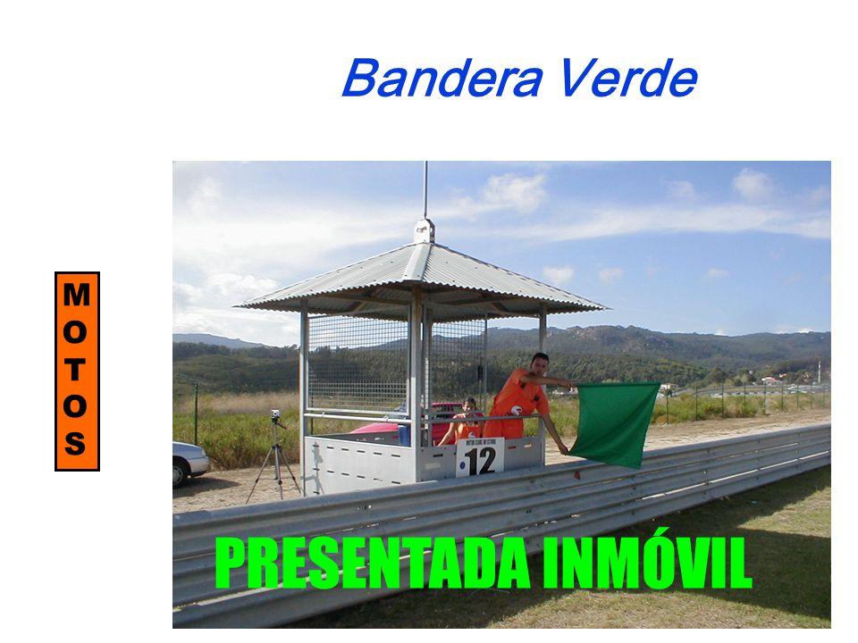 PRESENTADA INMÓVIL Bandera Verde MOTOSMOTOS