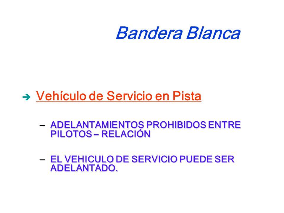 Vehículo de Servicio en Pista – ADELANTAMIENTOS PROHIBIDOS ENTRE PILOTOS – RELACIÓN – EL VEHICULO DE SERVICIO PUEDE SER ADELANTADO.