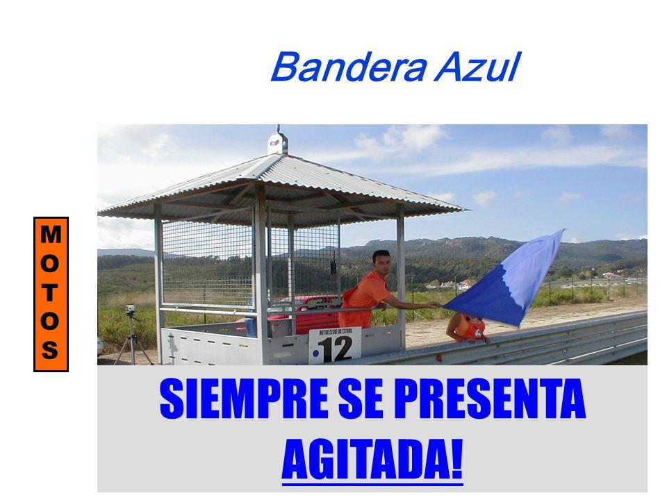 MOTOSMOTOS Bandera Azul SIEMPRE SE PRESENTA AGITADA!