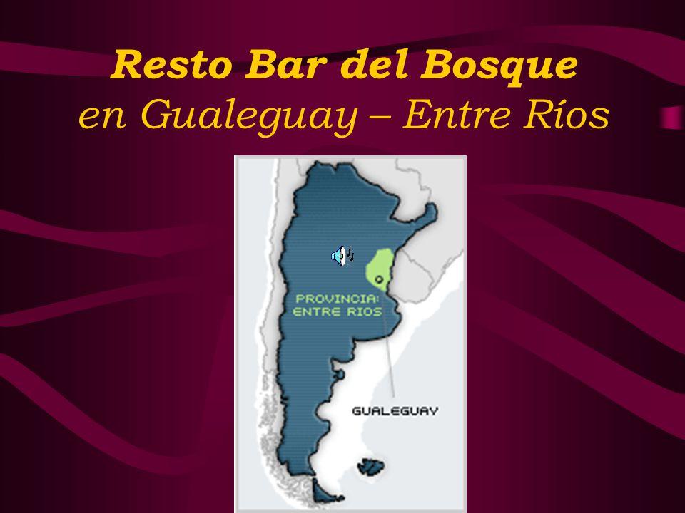 Resto Bar del Bosque en Gualeguay – Entre Ríos