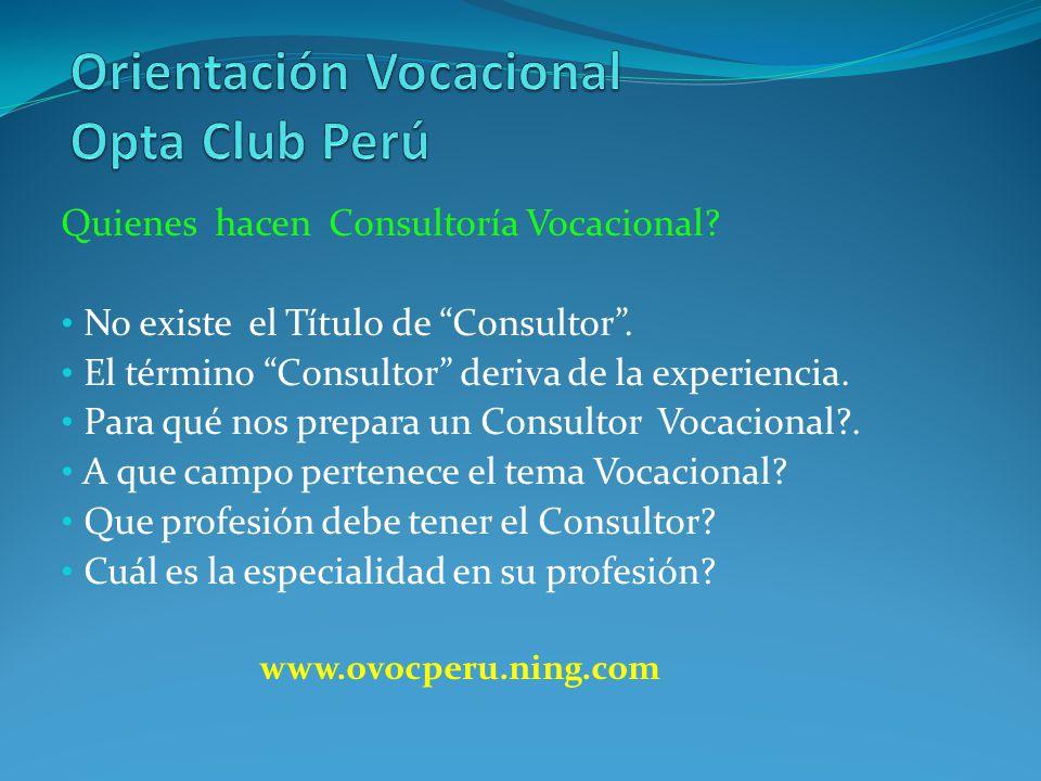 TELECONFERENCIA: LA ORIENTACION Y LA CONSULTORIA VOCACIONAL Expositor: Lic.
