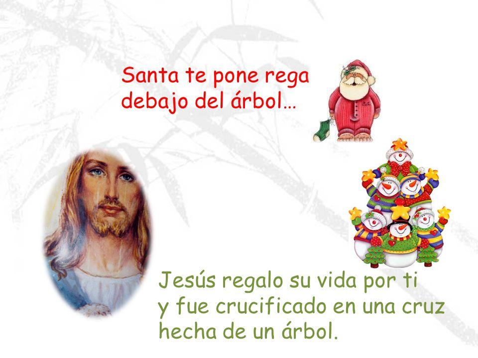 Santa te hace sonreír entre dientes Jesús te hace reír a carcajadas y te hace sentir fuerte y seguro de ti mismo.