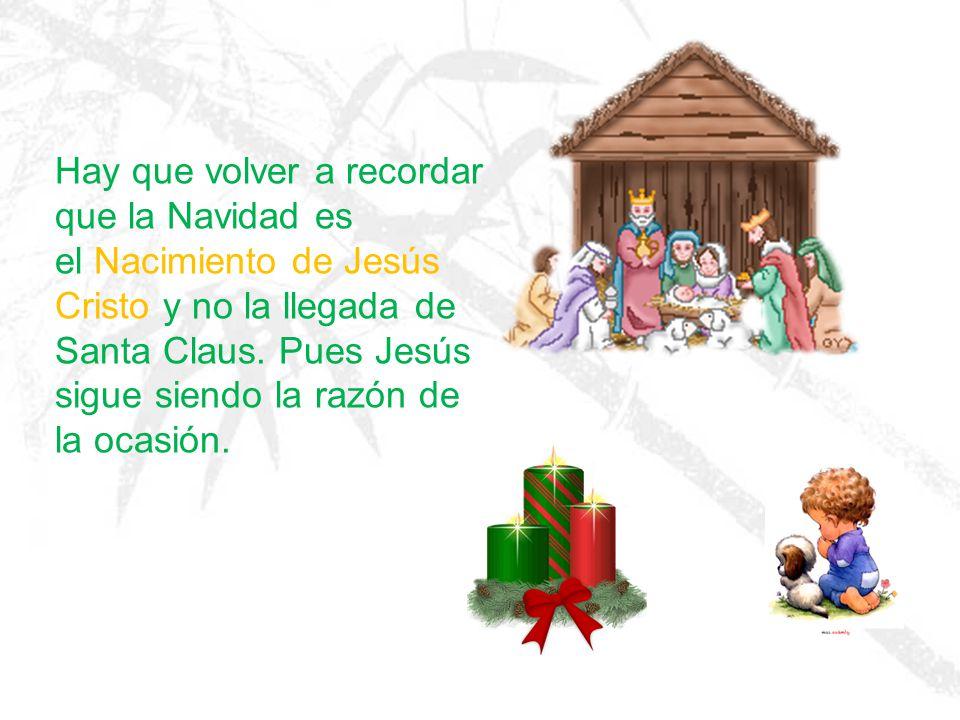 Santa te pone regalos debajo del árbol… Jesús regalo su vida por ti y fue crucificado en una cruz hecha de un árbol.