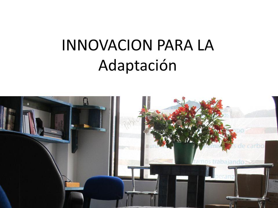 INNOVACION PARA LA Adaptación