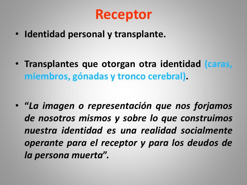 Receptor Identidad personal y transplante.