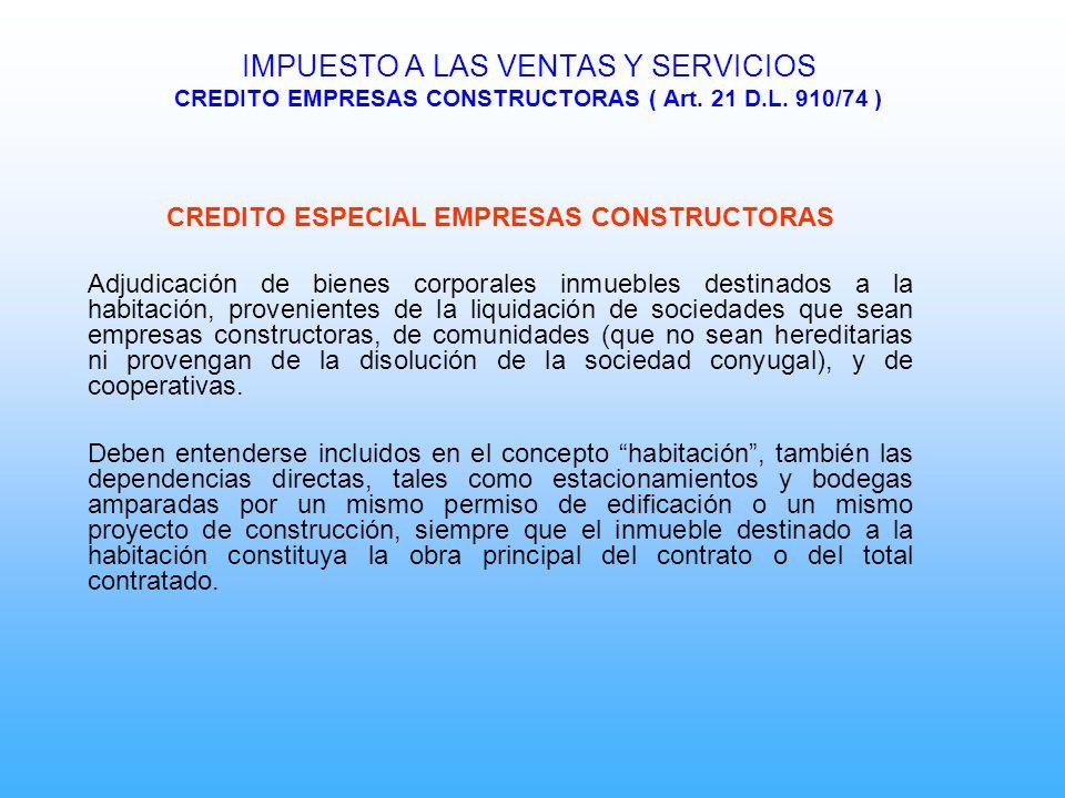 CREDITO ESPECIAL EMPRESAS CONSTRUCTORAS Adjudicación de bienes corporales inmuebles destinados a la habitación, provenientes de la liquidación de soci
