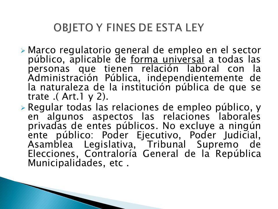 Marco regulatorio general de empleo en el sector público, aplicable de forma universal a todas las personas que tienen relación laboral con la Adminis