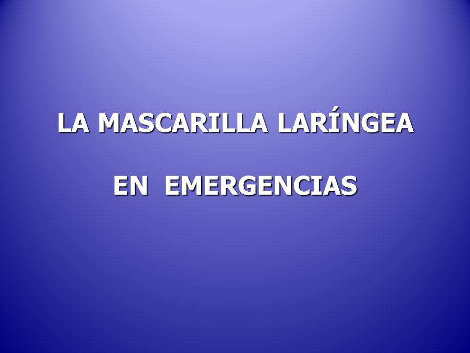LA MASCARILLA LARÍNGEA EN EMERGENCIAS