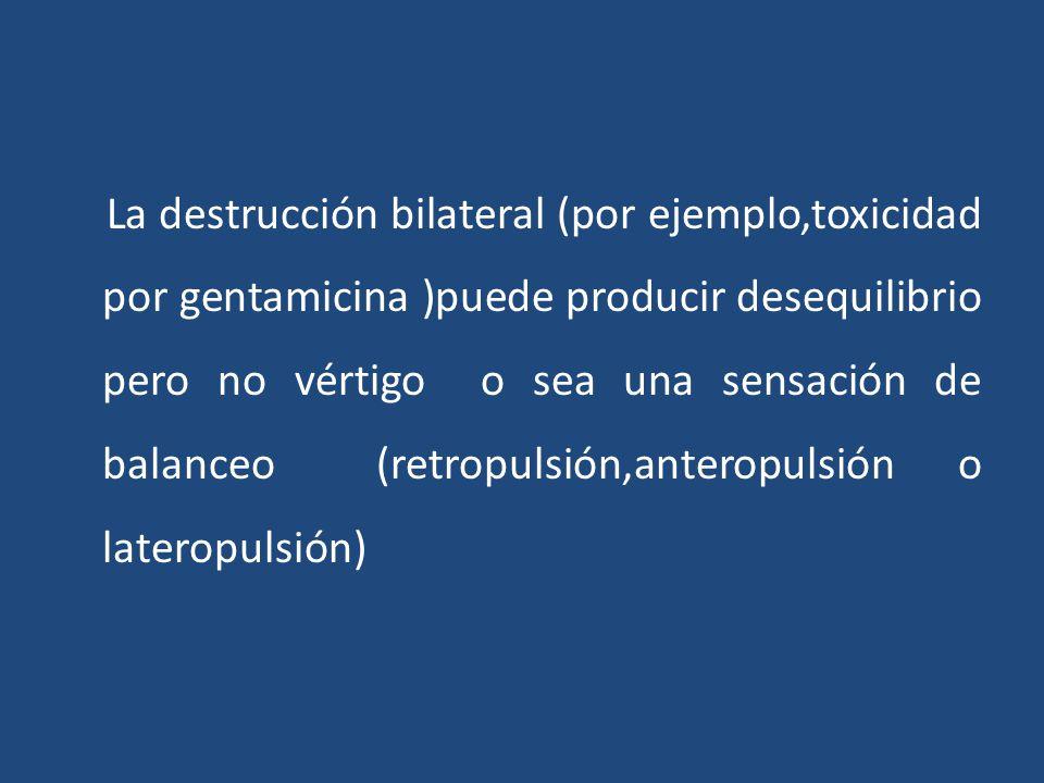 Exploración física Otoscopia Exploración auditiva Exploración neurológica básica: Óptico MOC, IV, MOE Trigémino Facial Exploración reflejo vestíbulo-oculomotor: Estático: Nistagmo espontáneo Dinámico: Maniobra oculo-cefálica, Nistagmus de posición y Dix-Hallpike Exploración reflejo vestibulo-espinal: Marcha en tandem Romberg