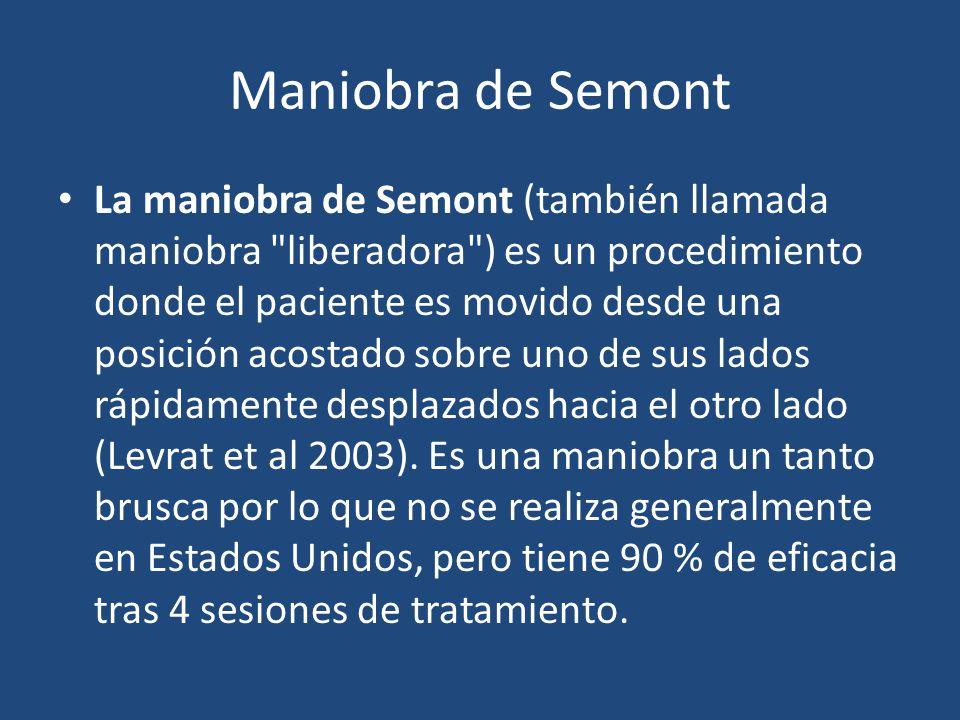 Maniobra de Semont La maniobra de Semont (también llamada maniobra