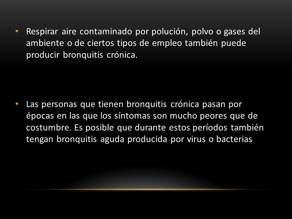 FACTORES DE RIESGO Fumador Pasivo Contaminación Ambiental Alergias Infecciones Personas mayores de 45 anos Trabajos expuestos al polvo