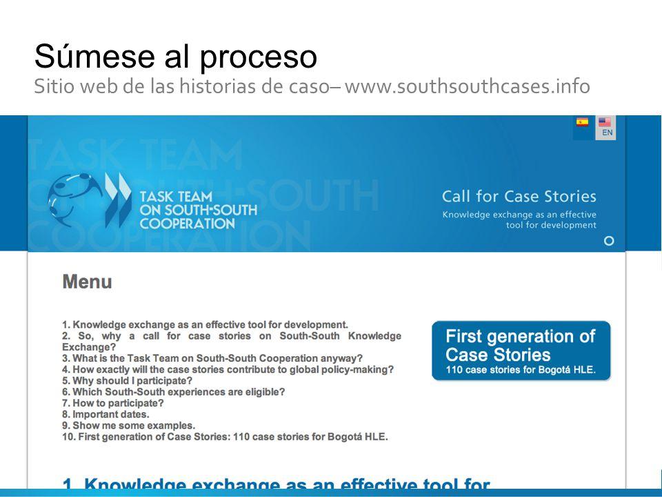 Súmese al proceso Sitio web de las historias de caso– www.southsouthcases.info