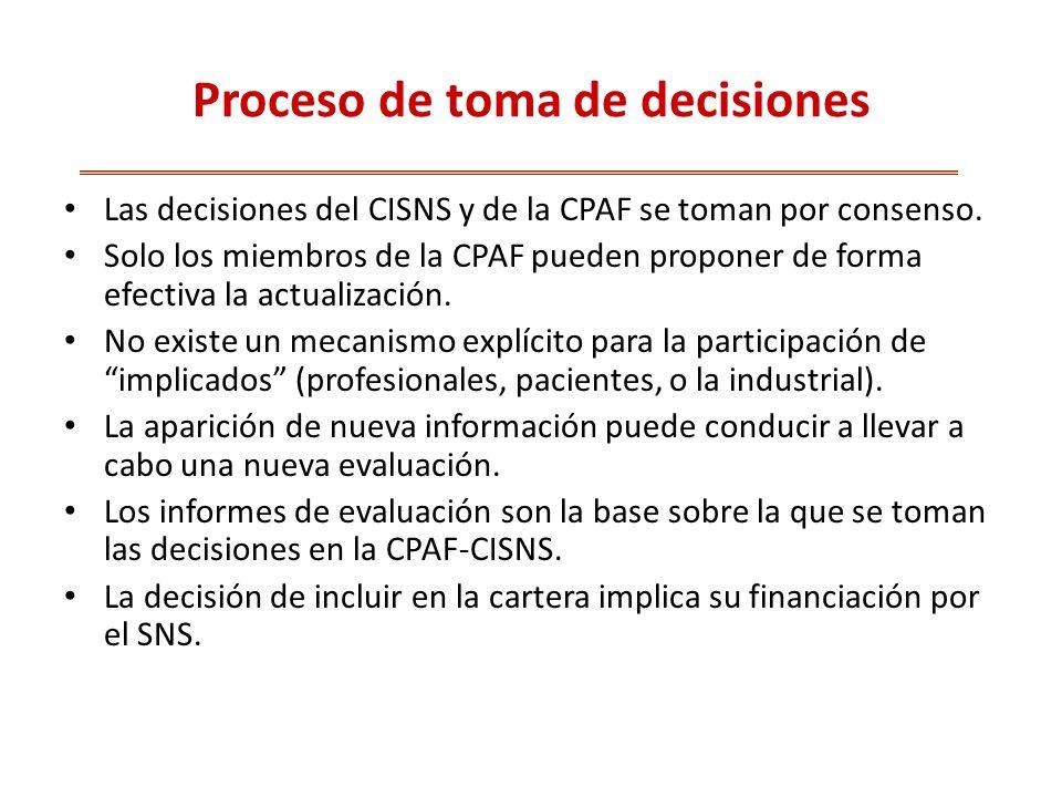 Proceso de toma de decisiones Las decisiones del CISNS y de la CPAF se toman por consenso.