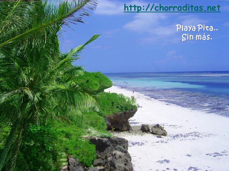 Playa Pita.. Sin más. http://chorraditas.net