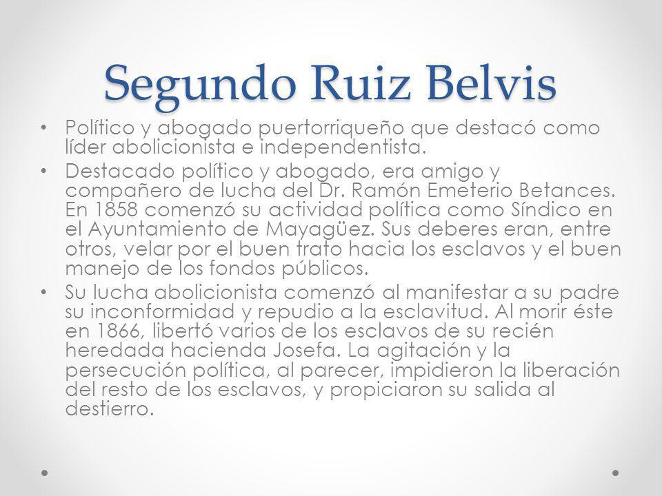 Político y abogado puertorriqueño que destacó como líder abolicionista e independentista. Destacado político y abogado, era amigo y compañero de lucha