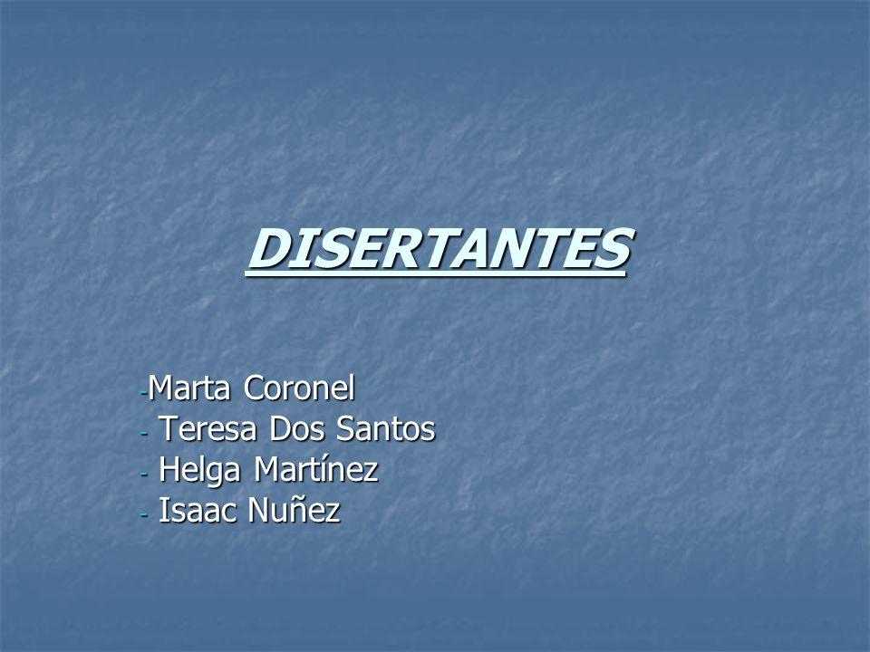 DISERTANTES - Marta Coronel - Teresa Dos Santos - Helga Martínez - Isaac Nuñez