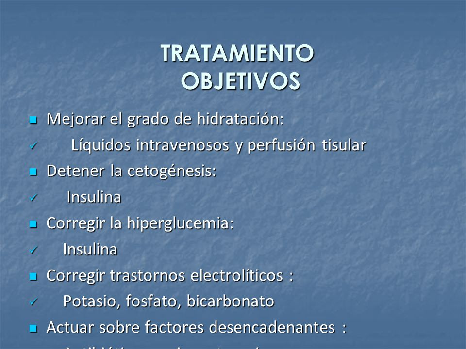 TRATAMIENTO OBJETIVOS Mejorar el grado de hidratación: Mejorar el grado de hidratación: Líquidos intravenosos y perfusión tisular Líquidos intravenoso
