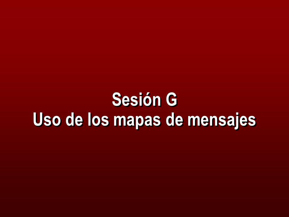 Sesión G Uso de los mapas de mensajes