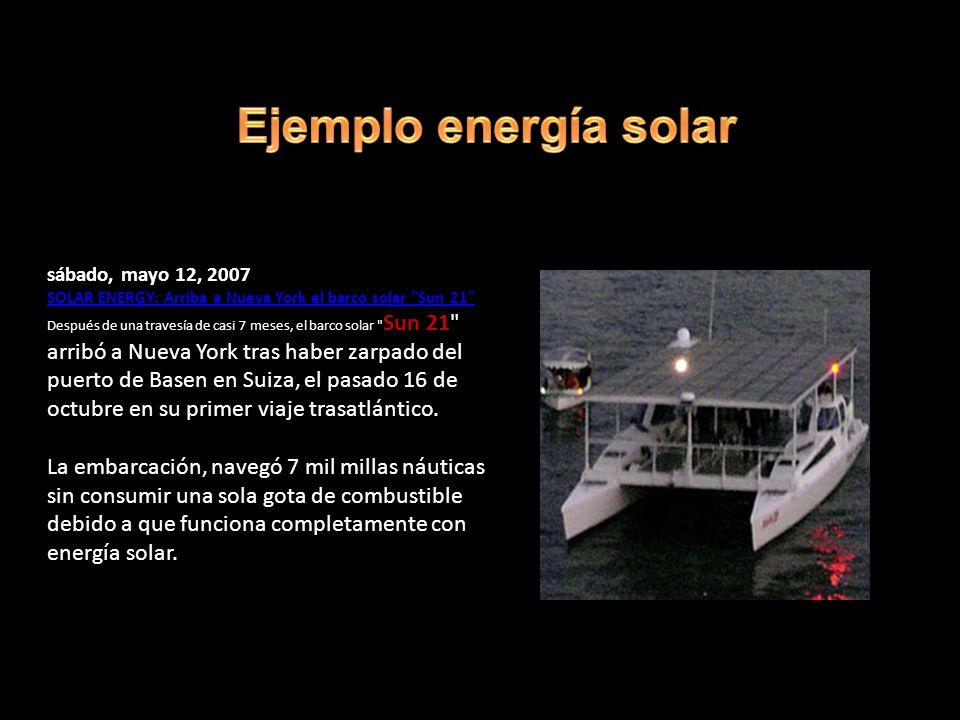 sábado, mayo 12, 2007 SOLAR ENERGY: Arriba a Nueva York el barco solar