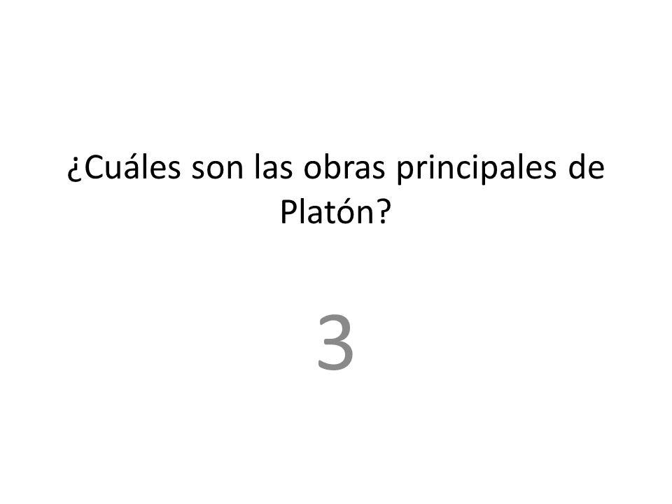 ¿Cuáles son las obras principales de Platón? 3