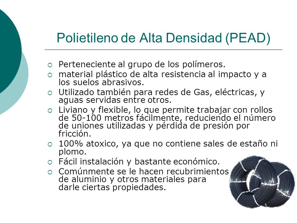 Uniones en tuberías de Polietileno Según el SESMA y el SERVIU, se certifican las uniones de fundición, de cobre, de bronce y los plásticos (polietileno preferentemente).