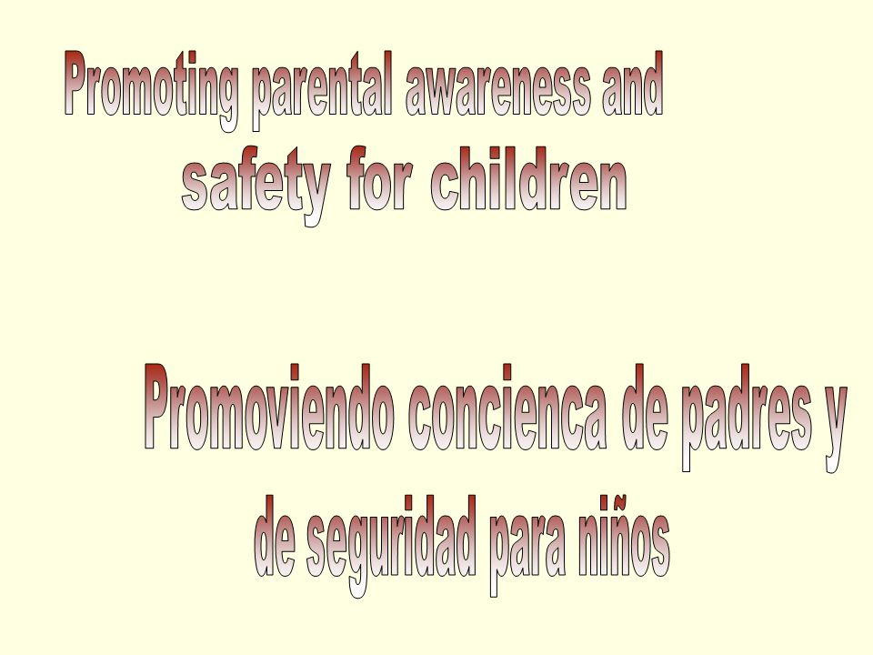 How much do you know.… about protecting your children ¿Cuánto sabes.