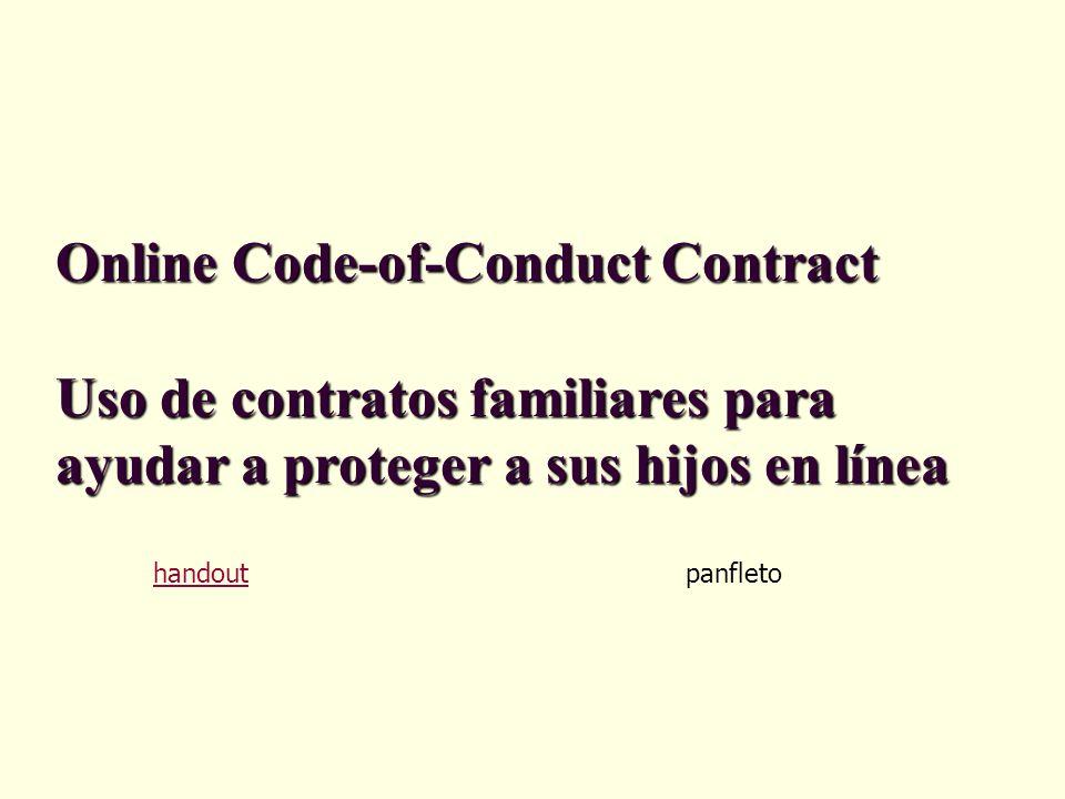 Online Code-of-Conduct Contract Uso de contratos familiares para ayudar a proteger a sus hijos en línea handout panfleto
