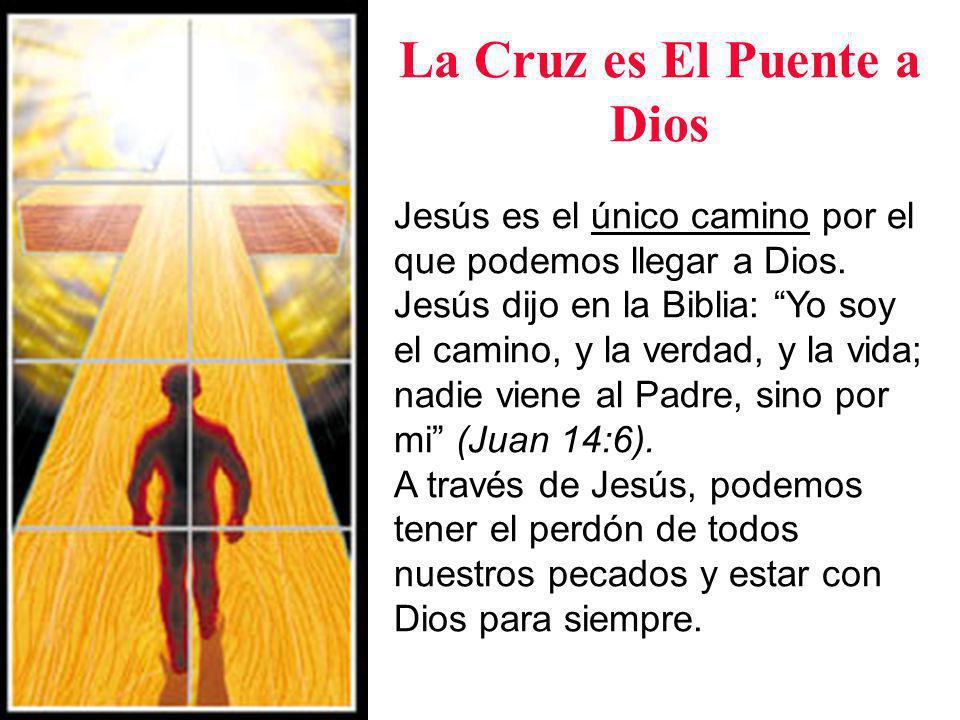 La Cruz es El Puente a Dios Pero solamente saber estas cosas no es suficiente.
