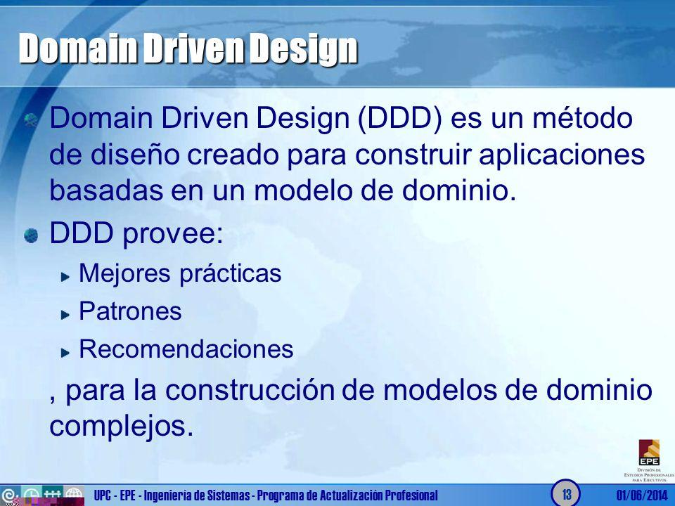 Domain Driven Design Domain Driven Design (DDD) es un método de diseño creado para construir aplicaciones basadas en un modelo de dominio. DDD provee: