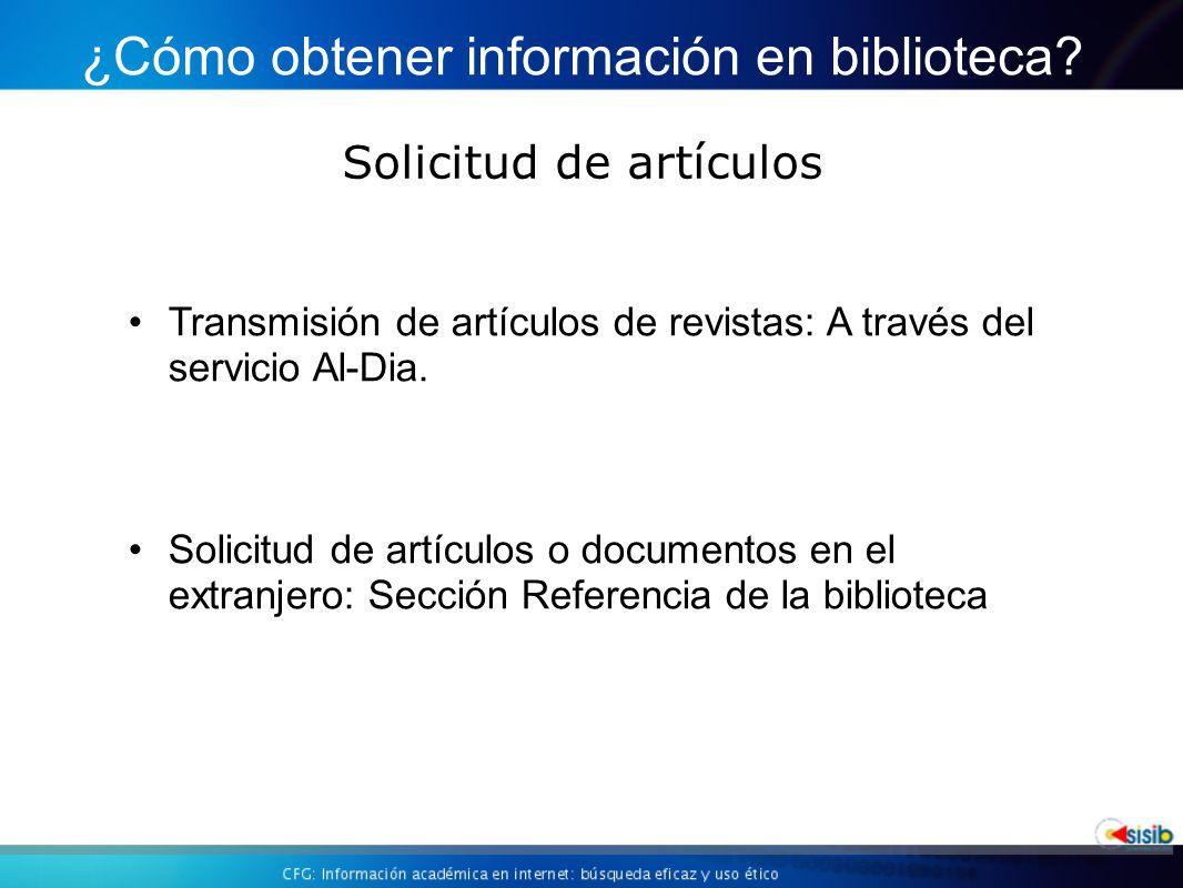 Solicitud de artículos ¿Cómo obtener información en biblioteca.
