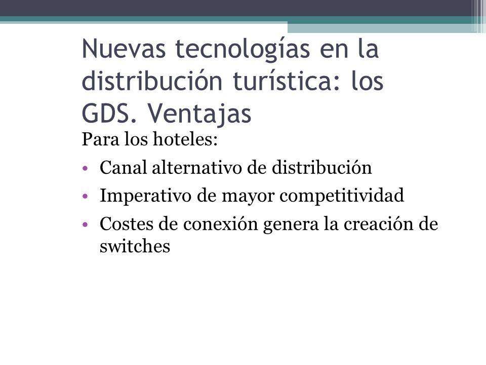 Nuevas tecnologías en la distribución turística: los GDS.