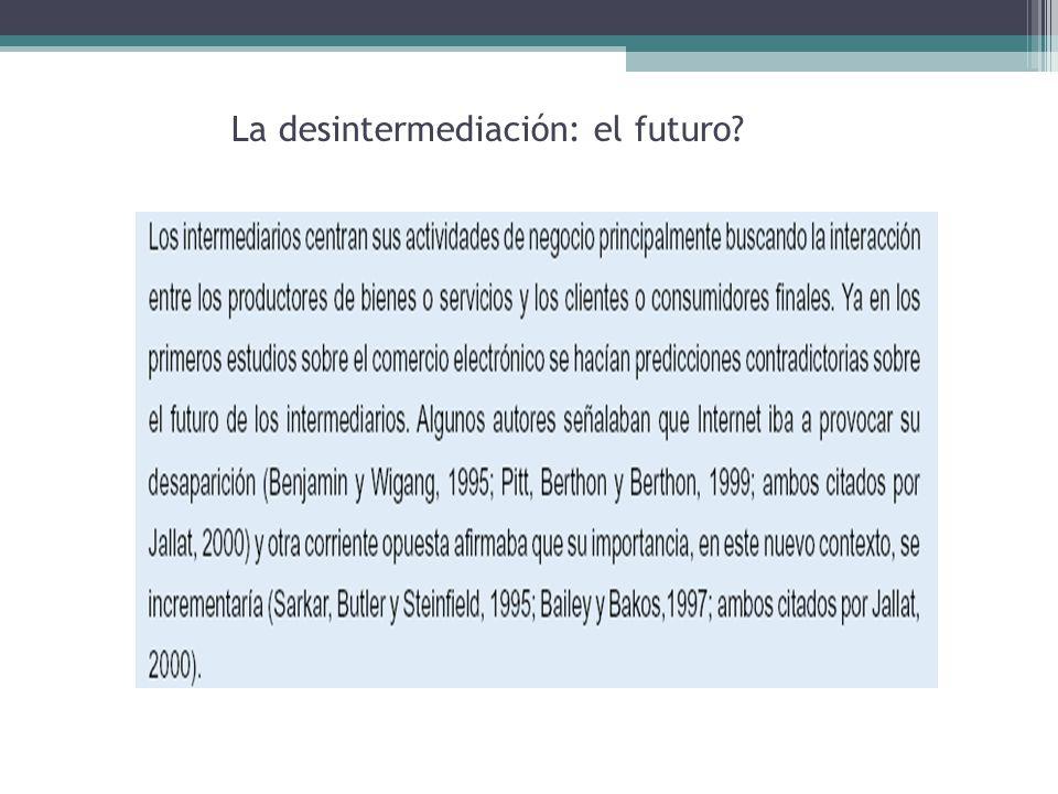 La desintermediación: el futuro