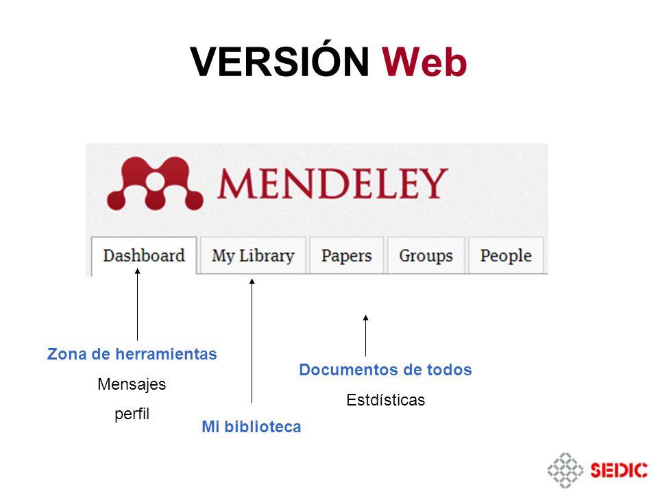Zona de herramientas Mensajes perfil Documentos de todos Estdísticas Mi biblioteca